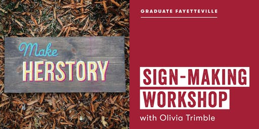 Sign-Making Workshop with Olivia Trimble
