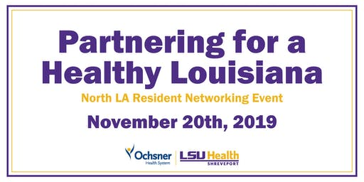 Partnering for a Healthy Louisiana - North LA Resident Networking Event