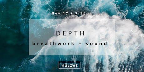 NÜLOVE : Breathwork + Sound (Nov 17) tickets