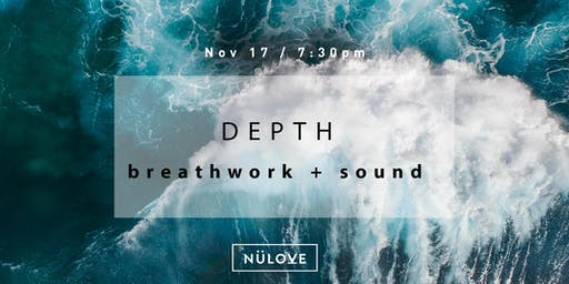 NÜLOVE : Breathwork + Sound (Nov 17)