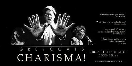 CHARISMA! Presented by Greycoats - LIVE RECORDING • ONE NIGHT ONLY