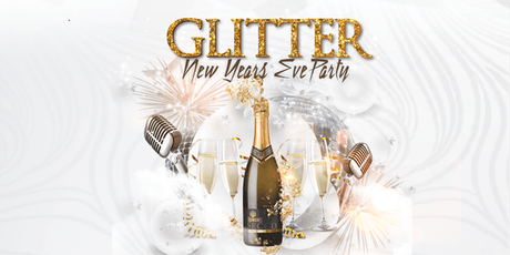 GLITTER New Years Eve Party tickets