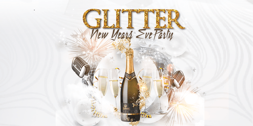 GLITTER New Years Eve Party