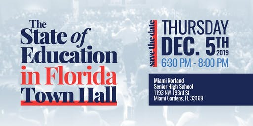 The State of Education in Florida Town Hall