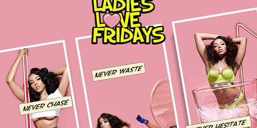 Ladies Love FRIDAYS