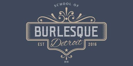 Detroit School of Burlesque 101 - Beginner Burlesque Course tickets