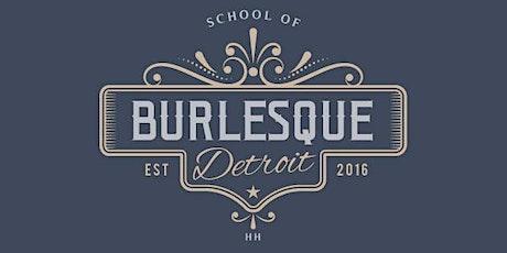 Detroit School of Burlesque 101 - Beginner Burlesque Course tickets