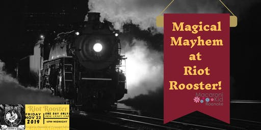 Magical Mayhem at Riot Rooster
