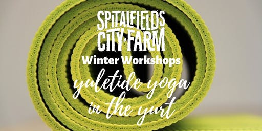 Winter Workshops: Yuletide Yoga in the Yurt