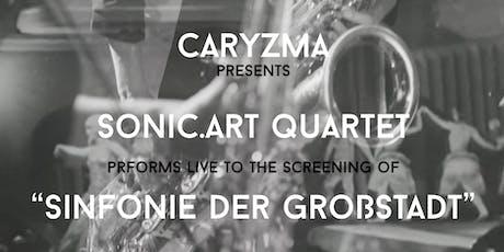 """""""Berlin - Sinfonie der Großstadt"""" with live performance by Sonic.art Quartet tickets"""