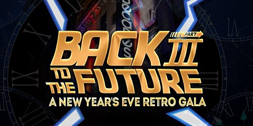 Back to the Future III - A New Year's Eve Retro Gala