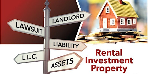 Asset Protection for Real Estate Rental Investing