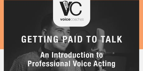 Baltimore- Getting Paid to Talk, An Intro to Professional Voice Overs tickets