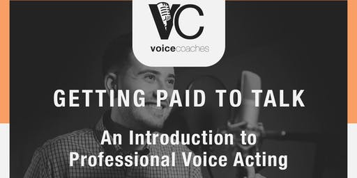 Baltimore- Getting Paid to Talk, An Intro to Professional Voice Overs