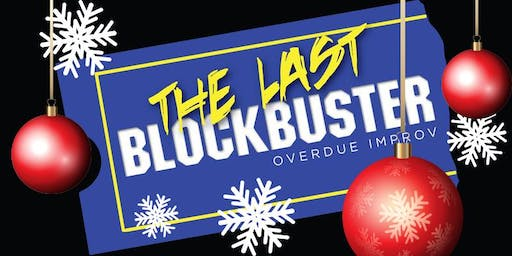 The Last Blockbuster Improv