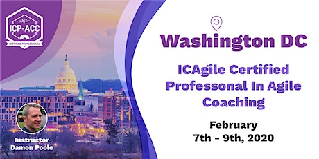 Agile Coach Workshop with ICP-ACC Certification DC Feb 7-9 tickets