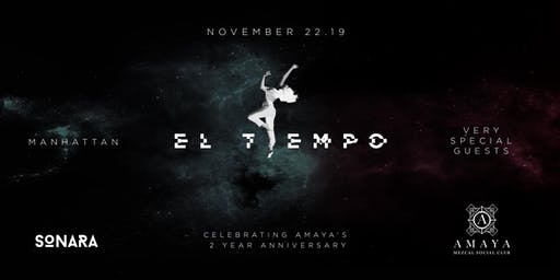Sonara x Amaya present   -  EL TIEMPO