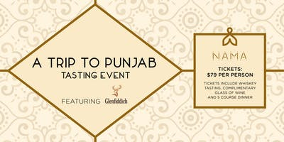 A Trip to Punjab Tasting Event ft. Glenfiddich