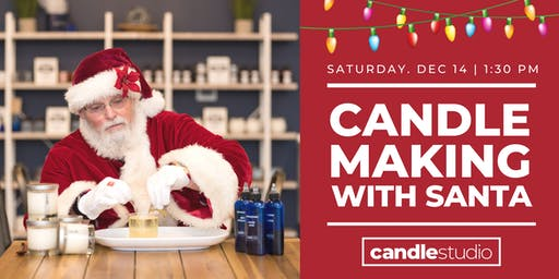 Candle Making With Santa Clause!