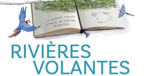 L'EAU D'ICI ET D'AILLEURS dans le cadre de l'exposition Rivières Volantes