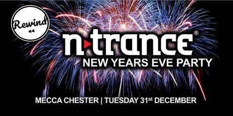 Mecca Chester NYE Feat N-Trance tickets