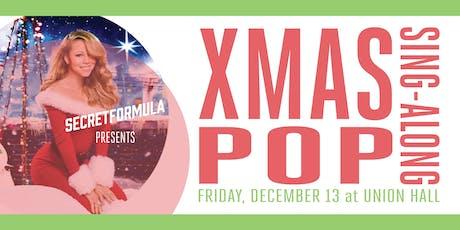 XMAS Pop Sing-Along tickets