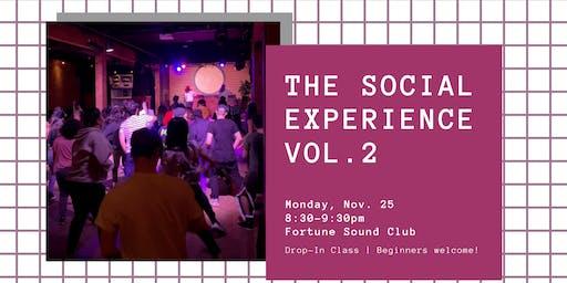 The Social Experience Vol. 2 | Club Class