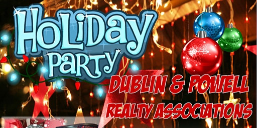 Dublin & Powell Realty Associations' Holiday Party @ Bridgewater Event Ctr