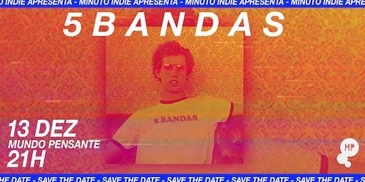 13/12 - MINUTO INDIE APRESENTA 5 BANDAS NO MUNDO PENSANTE