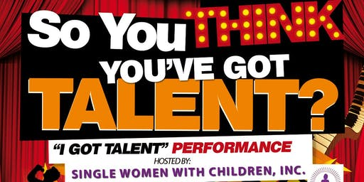 Do You Think You Got Talent?