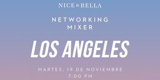Nice & Bella Networking Mixer - Los Angeles, CA!