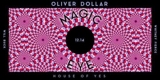 Magic Eye with Oliver Dollar