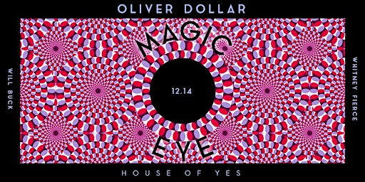 Magic Eye with Oliver Dollar