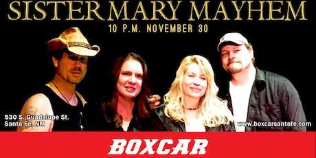 Sister Mary Mayhem at Boxcar tickets