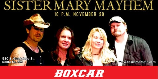 Sister Mary Mayhem at Boxcar