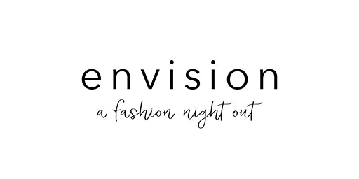 Envision: A Fashion Night Out