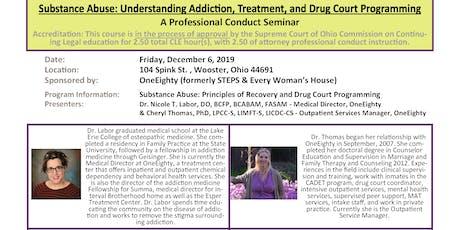 Understanding Addiction, Treatment, and Drug Court Programming tickets