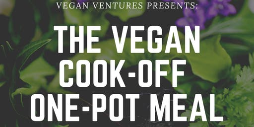 Vegan Ventures One-Pot Creation Cook-off!