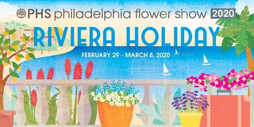 Flower Show 2020.The 2020 Phs Philadelphia Flower Show Tickets Sun Mar 1