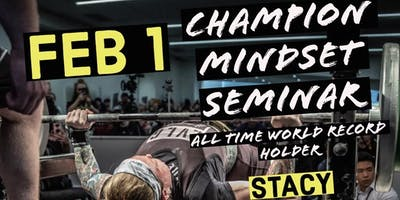Champion Mindset Seminar with Stacy Burr