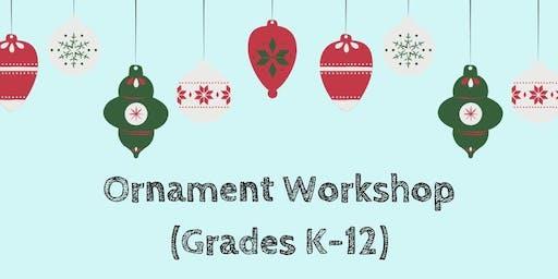 Ornament Workshop (Gr. K-12)