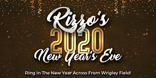 Rizzo's New Year's Eve  - All Inclusive Package Right Across From Wrigley