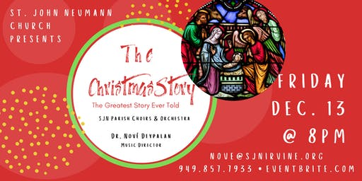 St. John Neumann 2019 Christmas Concert - The Christmas Story