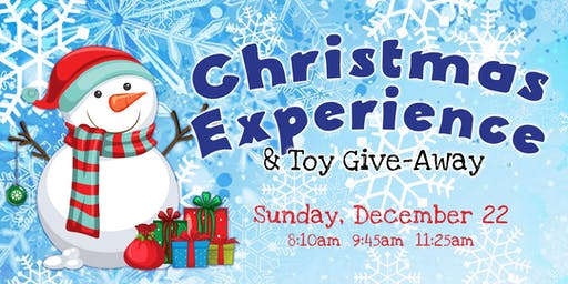 Christmas Experience & Toy Give-Away