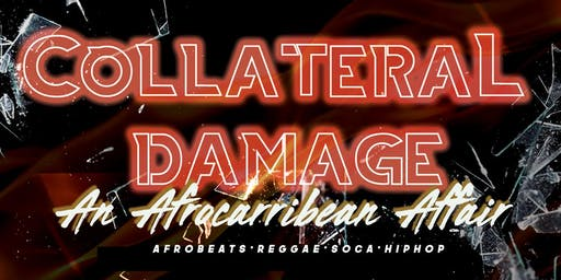 Collateral Damage : An AfroCaribbean Affair