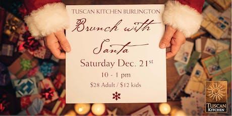 Tuscan Kitchen Burlington   Brunch with Santa tickets