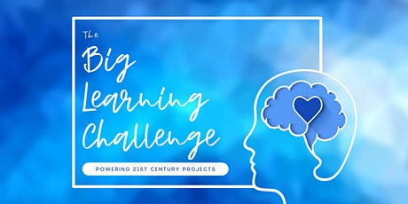 The Big Learning Challenge: Chancellor's Day institute tickets