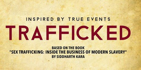 "A Film Screening of ""TRAFFICKED"" tickets"