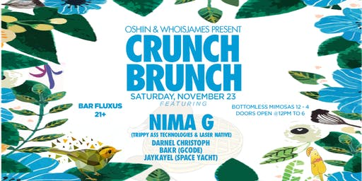 Crunch Brunch feat. Nima G + Bottomless Mimosas + more!
