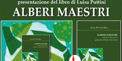 Presentazione del libro Alberi Maestri di Luisa Puttini Hall